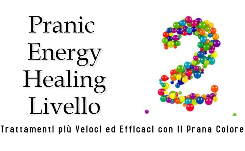 Pranic Energy Healing Liv. 2